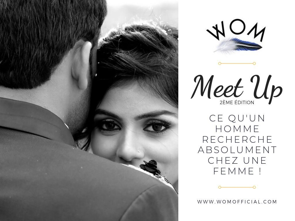 Meet Up 2é Edition - WOM Evenements